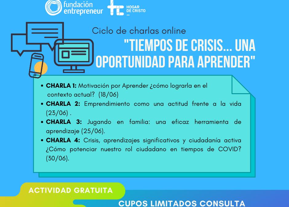 """Ciclo de webinars: """"Tiempos de Crisis…una oportunidad para aprender"""""""
